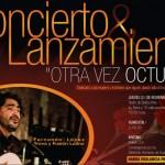 Otra Vez Octubre, Concierto y lanzamiento del CD-DVD de Fernando López