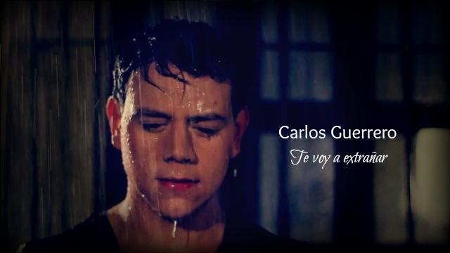 Te voy a extrañar - Carlos Guerrero