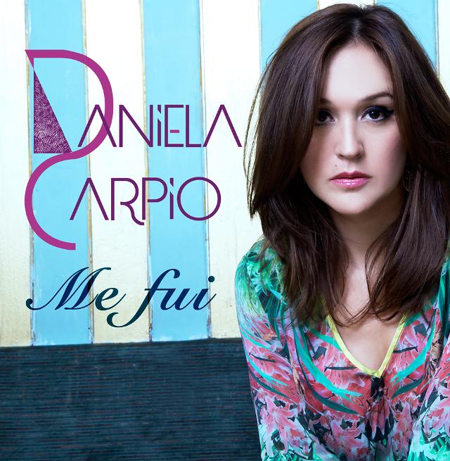 Me fui - Daniela Carpio