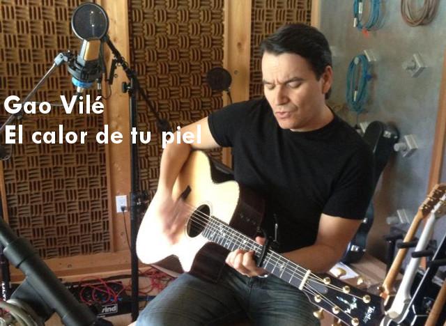 El Calor de tu Piel - Gao Vilé