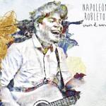 Le Canto a Ella, versión acústica de Napoleón Robleto (video oficial)