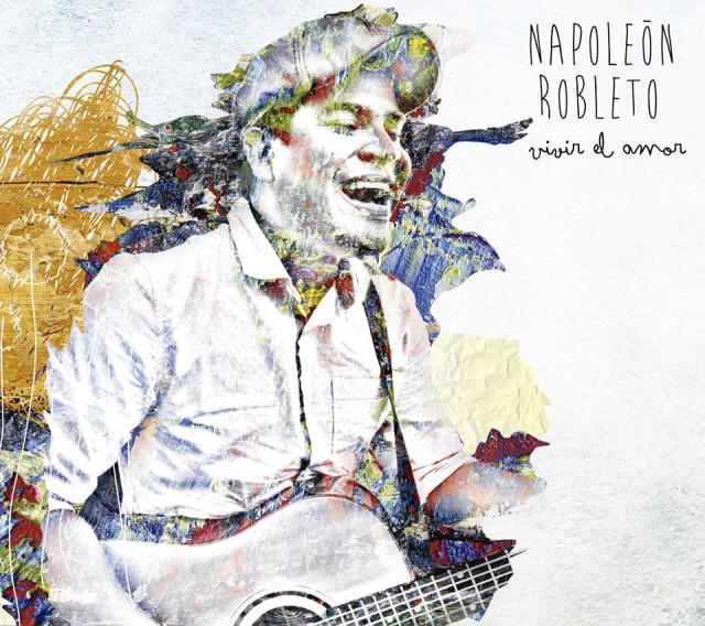 Vivir el Amor - Napoleón Robleto