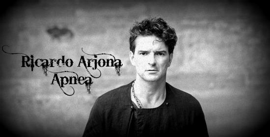 Apnea, nuevo sencillo de Ricardo Arjona.