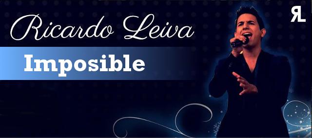 Imposible - Ricardo Leiva