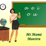 Mi Mamá Maestra