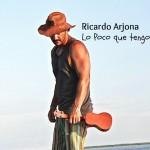 Ricardo Arjona estrena el videoclip oficial de Lo Poco que Tengo