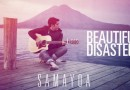 Vídeo oficial de Beautiful Disaster de Samayoa