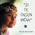 Si te dicen india
