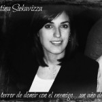 Cristina Siekavizza y el terror de dormir con el enemigo…un año después
