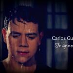 Videoclip oficial de Te voy a extrañar de Carlos Guerrero
